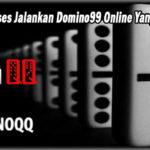 Rahasia Sukses Jalankan Domino99 Online Yang Cukup Baik